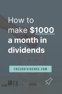 How to make $1000 a month in dividends